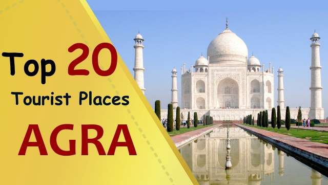 Best Place to Visit in Agra